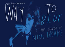 Album Review: Way to Blue - The Songs of Nick Drake
